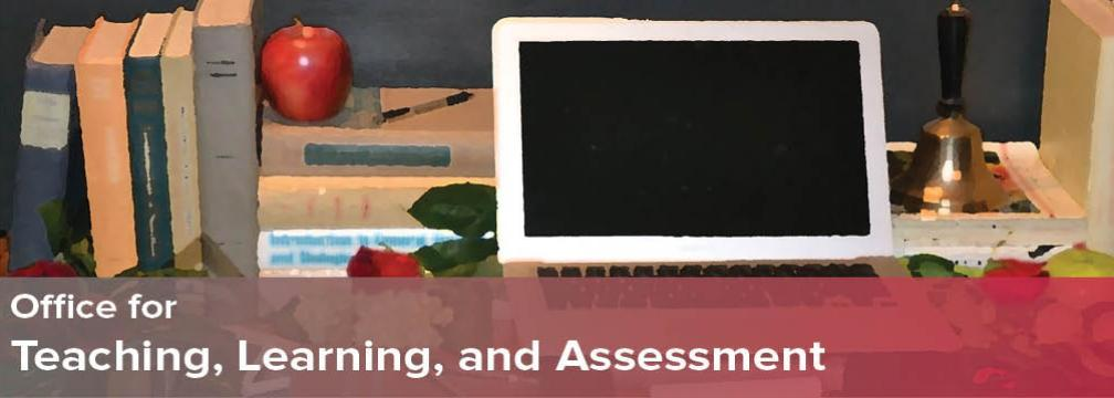 Office for Teaching, Learning, and Assessment