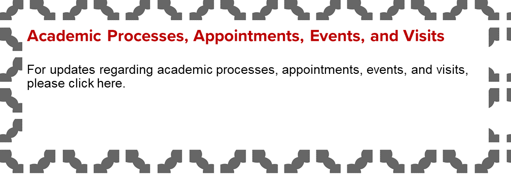 Academic Processes, Appointments, Events, and Visits, For updates click this image